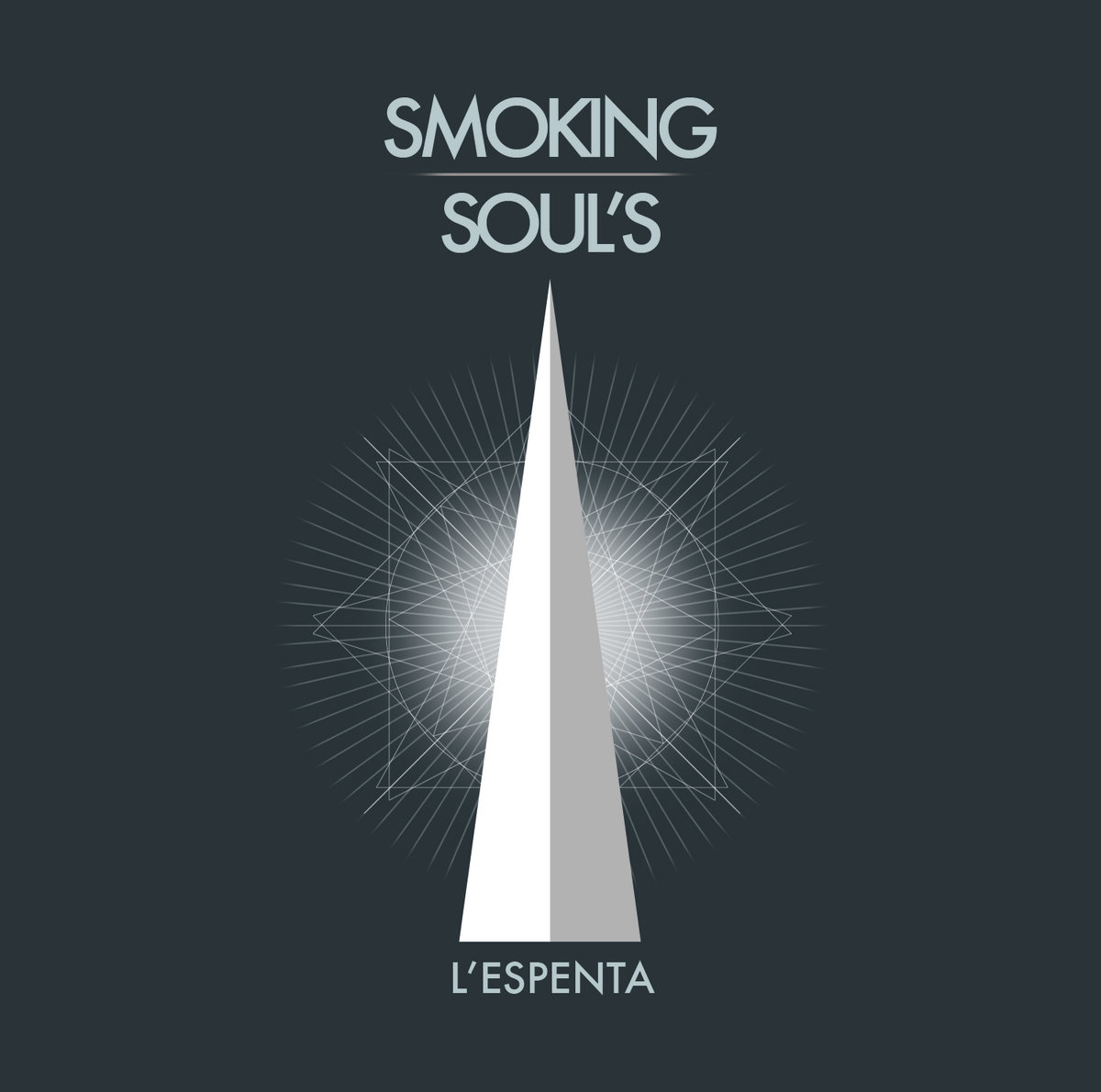 SMOKING SOULS - L'espenta (2013)